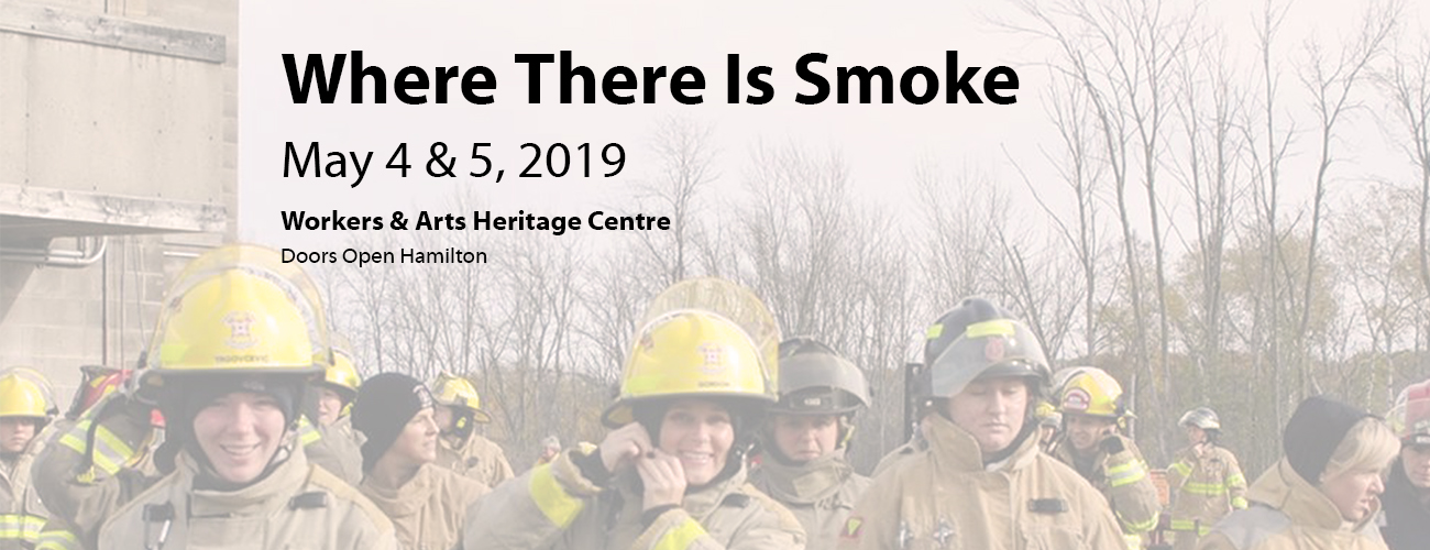 Where There Is Smoke: May 4 & 5, 2019