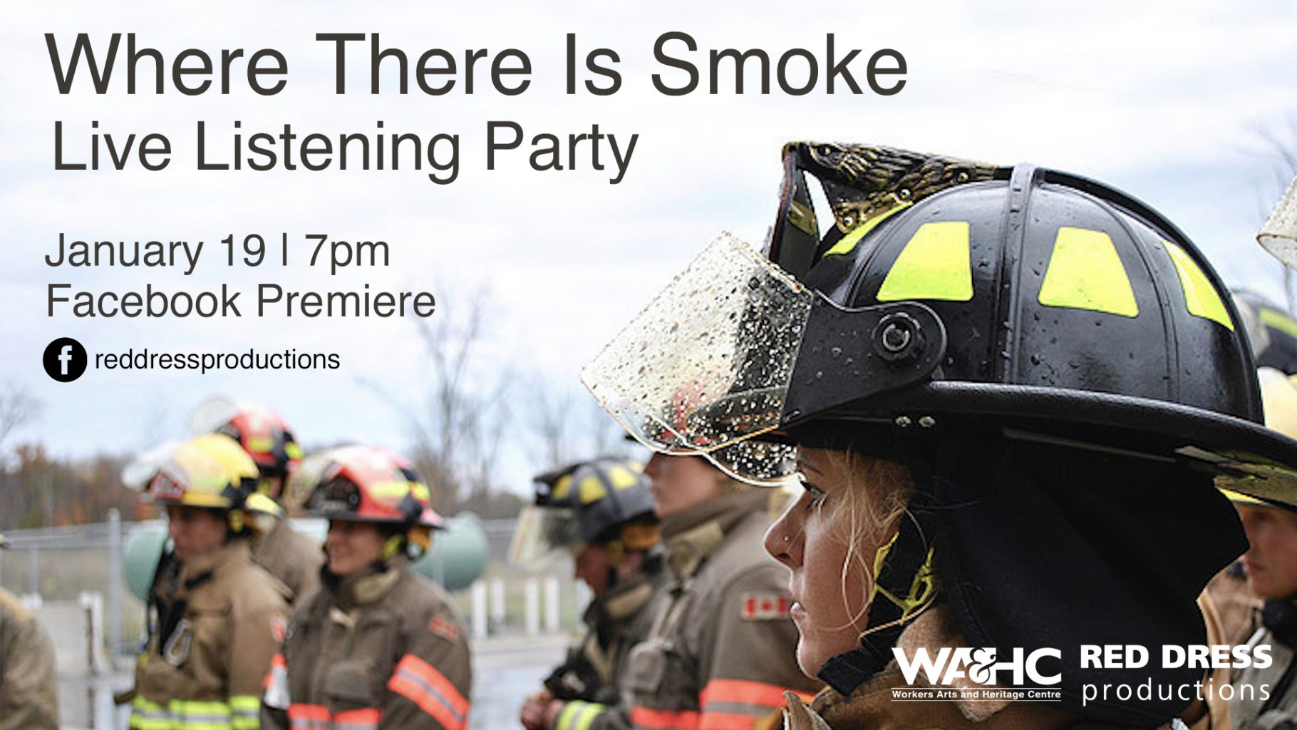 """Profile photograph of a female firefighter in full gear - text over image reads """"Where There Is Smoke, Live Listening Party, January 19 